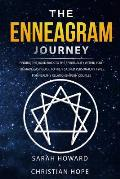 The Enneagram Journey: Finding The Road Back to the Spirituality Within You - The Made Easy Guide to the 9 Sacred Personality Types: For Heal