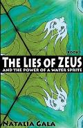 The Lies of Zeus and The Power of a Water Sprite