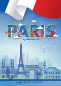 Paris (My Globetrotter Book): Global adventures...in the palm of your hands!