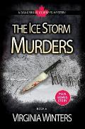 The Ice Storm Murders