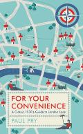 For Your Convenience: A Classic 1930's Guide to London Loos
