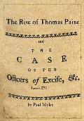 The Rise of Thomas Paine: and The Case of the Officers of Excise