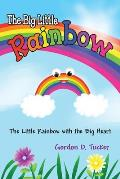 The Big Little Rainbow