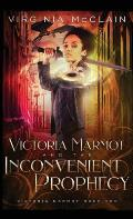 Victoria Marmot and the Inconvenient Prophecy