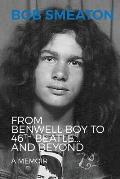 Bob Smeaton: From Benwell Boy to 46th Beatle... and Beyond