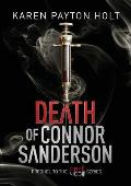 Death of Connor Sanderson: Prequel to the Fire & Ice Series