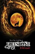 Firestone: Book One: Wolf-Blood