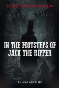 In the Footsteps of Jack the Ripper