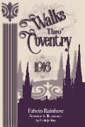Walks Thro' Coventry 1916 (Illustrated)