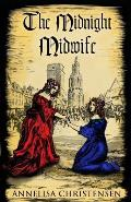 The Midnight Midwife: A novel of 17th century family life