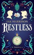Restless: A Novella