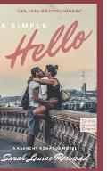 A Simple Hello...: A Hot New Romance Series Based on a True Story
