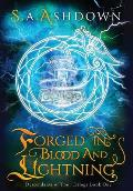 Forged in Blood and Lightning: Descendants of Thor Trilogy: Book One
