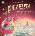The Filzkins Take Off: The Wooliest Aliens In The Universe