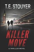 Killer Move: (Action Thriller Novel, Eritis Series Book 2)