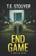 End Game: An Action Thriller Novel (Eritis Trilogy Book 3)