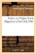Notice Sur l'?glise Saint-Hippolyte ? Paris