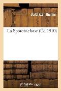 La Sporotrichose