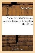 Notice Sur La Baronnie de Joux-Sur-Tarare En Beaujolais
