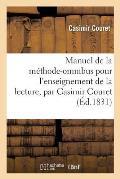 Manuel de la M?thode-Omnibus Pour l'Enseignement de la Lecture