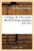 Catalogue de la L?re Partie, Dite Biblioth?que Populaire