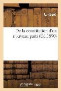 de la Constitution d'Un Nouveau Parti