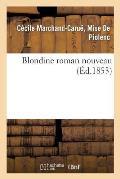 Blondine Roman Nouveau
