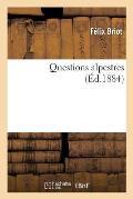 Questions Alpestres