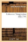 Lettres Sur L'Imagination