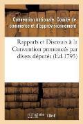 Rapports Et Discours ? La Convention Prononc?s Par Divers D?put?s