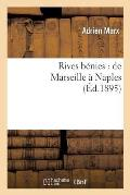 Rives b?nies: de Marseille ? Naples