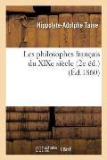 Les Philosophes Fran?ais Du Xixe Si?cle (2e ?d.)
