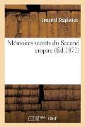 M?moires secrets du Second empire
