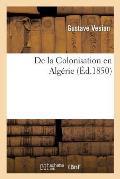 De la Colonisation en Alg?rie