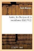 Ant?e, Les Bretons Le Socialisme