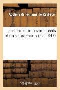 Histoire d'Un Navire: R?cits d'Un Jeune Marin