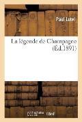 La L?gende de Champagne