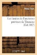 Les Limites de l'Ancienne Province de Touraine