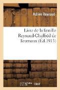 Livre de la Famille Reynaud-Chaffr?d de Tournoux
