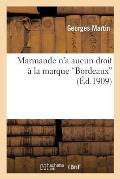 Marmande n'a Aucun Droit ? La Marque Bordeaux
