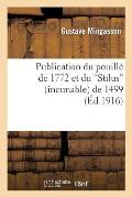 Publication Du Pouill? de 1772 Et Du stilus (Incunable) de 1499