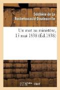Un Mot Au Minist?re, 15 Mai 1838