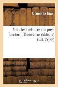 Vieilles Histoires Du Pays Breton (Troisi?me ?dition)