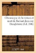 Chronicque de la Tra?son Et Mort de Richart II Roy Dengleterre, Mise En Lumi?re