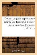 Didon, Trag?die Repr?sent?e Pour La 1re Fois Sur Le Th??tre de la Com?die Fran?aise