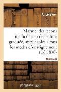 Manuel Des Le?ons M?thodiques de Lecture Gradu?e, Num?ro 6