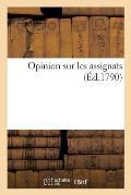 Opinion Sur Les Assignats (?d.1790)