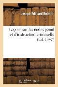 Le?ons Sur Les Codes P?nal Et d'Instruction Criminelle