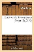 Histoire de la R?volution de F?vrier