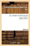 Le Droit Civil Fran?ais. Vol.9